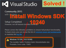 Solved:  Visual Studio Installation des Windows 10 SDK ( 10.0.10240 )  Error Code 15605